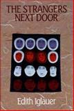 The Strangers Next Door, Edith Iglauer, 1550170546