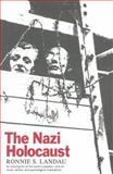 The Nazi Holocaust, Ronnie S. Landau, 1566630541