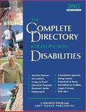 The Complete Directory for People with Disabilities 2005 : A Comprehensive Source Book for Individuals and Professionals 2005, , 1592370543