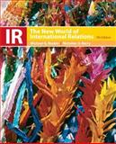 Ir : The New World of International Relations, Roskin, Michael G. and Berry, Nicholas O., 0136130542