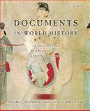 Documents in World History Vol. 1 : The Great Tradition: from Ancient Times to 1500, Stearns, Peter and Grieshaber, Erwin P., 0321330544