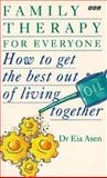 Family Therapy for Everyone, Eia Asen, 0563370548