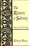 The Rhetoric of Sobriety 9780791450543