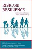 Risk and Resilience : Adolescent Mothers and Their Children Grow Up, , 0805850546