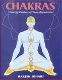 Chakras : Energy Centers of Transformation, Johari, Harish, 0892810548