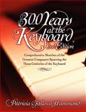 300 Years at the Keyboard - 2nd Edition, Patricia Fallows-Hammond, 0894960547