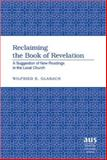 Reclaiming the Book of Revelation : A Suggestion of New Readings in the Local Church, Glabach, Wilfried E., 1433100541
