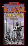 Exodus: Empires at War: Book 4: the Long Fall, Doug Dandridge, 149299054X