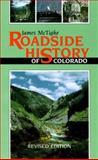 Roadside History of Colorado, James McTighe, 1555660541