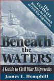 Beneath the Waters, James E. Hemphill, 1572490543
