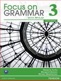 Focus on Grammar 3 with MyEnglishLab, Fuchs, Marjorie and Bonner, Margaret, 0132160544