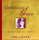 Guerrillas of Grace, Ted Loder, 0806690542