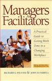 Managers as Facilitators, Richard G. Weaver and John D. Farrell, 157675054X