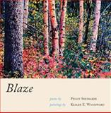 Blaze, Peggy Shumaker and Kessler E. Woodward, 1597090549