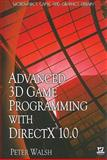 Advanced 3D Game Programming with DirectX 10. 0, Peter Walsh, 1598220543
