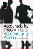 Accountability Theory Meets Accountability Practice, Dr Harald Bergsteiner, 1780520549