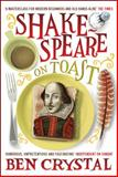 Shakespeare on Toast, Ben Crystal, 1848310544