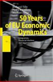 50 Years of EU Economic Dynamics : Integration, Financial Markets and Innovations, , 3540740546