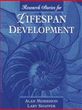 Research Stories for Lifespan Development, Shaffer, Lary and Morrison, Alan, 0205340547