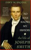 No Man Knows My History, Fawn M. Brodie, 0679730540