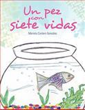 Un Pez con Siete Vidas, Mariela Cordero González, 1463330545