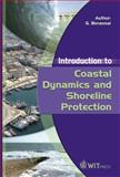 Introduction to Coastal Dynamics and Shoreline Protection, Benassai, Guido, 1845640543