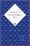 The Works of Thomas de Quincey, Thomas De Quincey, Barry Symonds, Grevel Lindop, 1851960546