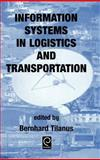 Information Systems in Logistics and Transportation, B. Tilanus, Tilanus, Bernhard Tilanus, 0080430546