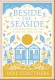 Beside the Seaside, Jane Struthers, 0091940540