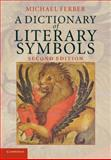 A Dictionary of Literary Symbols 2nd Edition