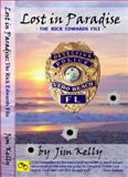 Lost in Paradise : The Rick Edwards File, Kelly, Jim, 0692280545