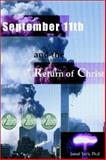 September 11th and the Return of Christ, , 0972070540