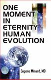 One Moment in Eternity, Eugene Minard, 142518054X