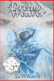 Dream Weaver, Su Williams, 1481210548