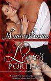 Love's Portrait, Monica Burns, 1482750546