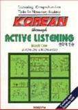 Korean Through Active Listening 1, Cho, In-Jung and Cho, Young-A., 1565910540