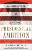 Presidential Ambition, Richard Shenkman, 0060930543