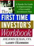 The First Time Investor's Workbook : A Hands-On Guide to Implementing a Successful Investment Plan, Chambers, Larry, 0071370544
