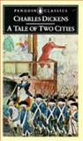 A Tale of Two Cities, Charles Dickens, 0140430547