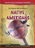 The History and Activities of Native Americans, Lisa Klobuchar, 140346054X