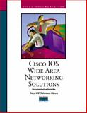 Cisco IOS Wide Area Networking Solutions 9781578700547