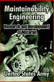 Maintainability Engineering : Research and Development of Materiel, United States Army Staff, 1410210545
