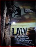 Law for Recreation and Sport Managers 6th Edition