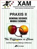 PRAXIS II General Science Middle School, XAM Staff, 1581970544