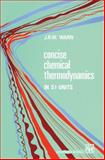 Concise Chemical Thermodynamics, , 9401050546