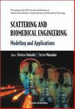 Scattering and Biomedical Engineering : Modeling and Applications - Proceedings of the Fifth International Workshop on Mathematical in Scattering Theory and Biomedical Technology, , 981238054X