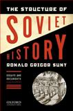 The Structure of Soviet History : Essays and Documents, Suny, Ronald Grigor, 019534054X