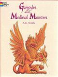 Gargoyles and Medieval Monsters, A. G. Smith, 0486400549