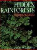 Hidden Rainforests, Geoffrey Williams, 0868400548