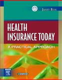 Health Insurance Today : A Practical Approach, Beik, Janet I., 1416000542